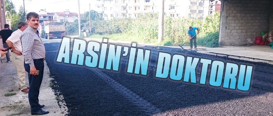 ARSİN'İN DOKTORU
