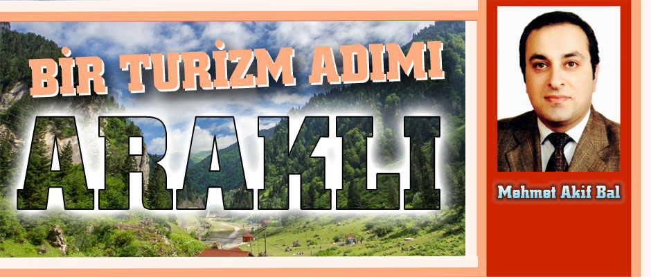 ARAKLI'DA ALTERNATİF TURİZM