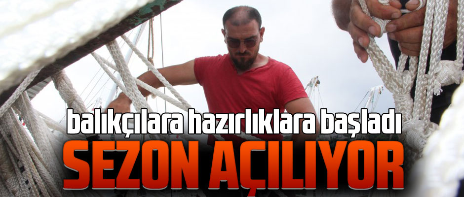 SEZON AÇILIYOR